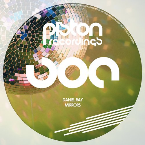 DANIEL RAY – MIRRORS (PISTON RECORDINGS)
