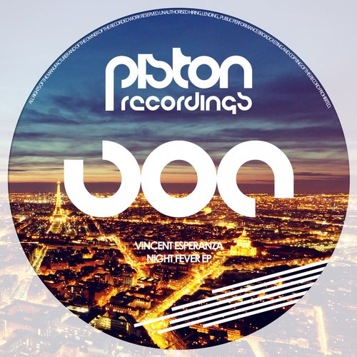 VINCENT ESPERANZA – NIGHT FEVER EP (PISTON RECORDINGS)
