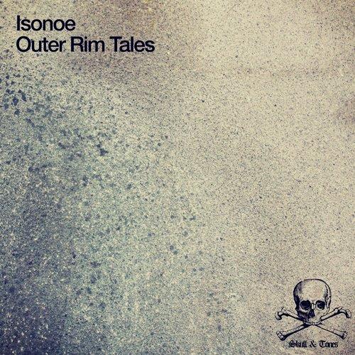 ISONOE – OUTER RIM TALES (SKULL & TONES)
