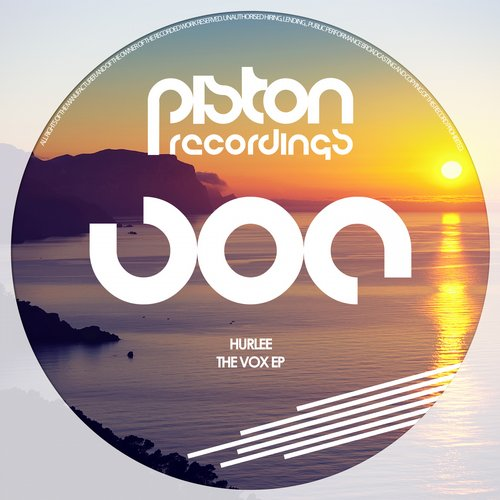 HURLEE – THE VOX EP (PISTON RECORDINGS)