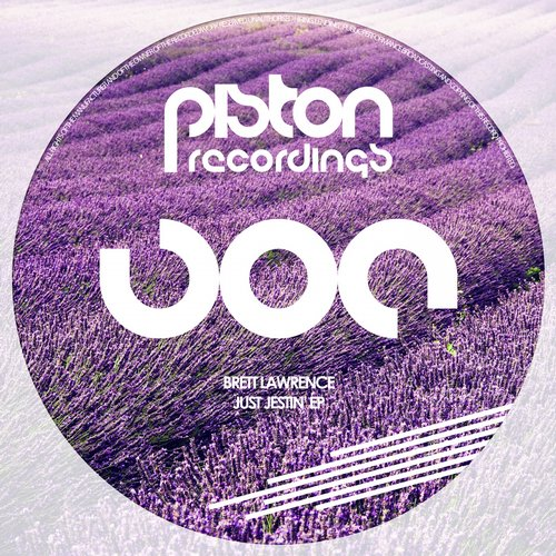 BRETT LAWRENCE – JUST JESTIN' EP (PISTON RECORDINGS)