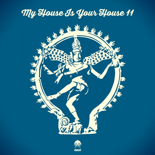 MY HOUSE IS YOUR HOUSE 11 (BONZAI PROGRESSIVE)