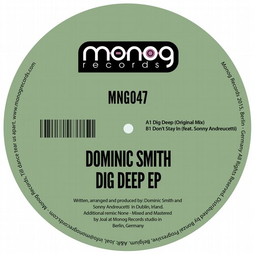 DOMINIC SMITH – DIG DEEP EP (MONOG RECORDS)