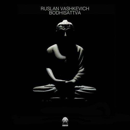 RUSLAN VASKEVICH – BODHISATTVA (BONZAI PROGRESSIVE)