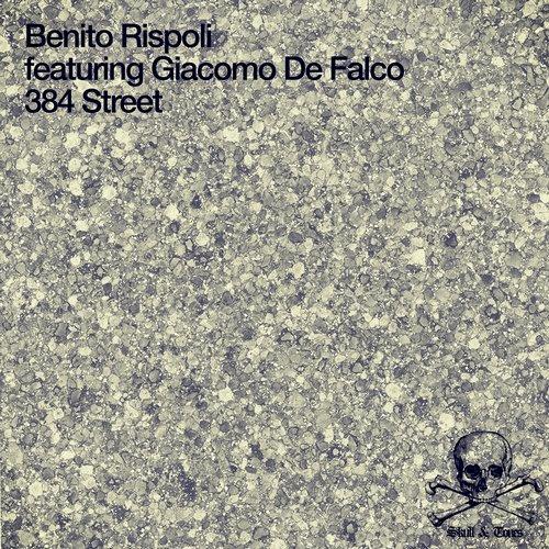 BENITO RISPOLI FEATURING GIACOMO DE FALCO – 384 STREET (SKULL & TONES)