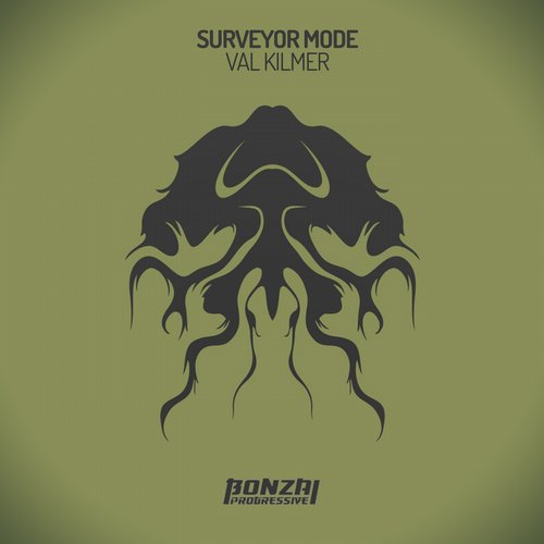 SURVEYOR MODE – VAL KILMER (BONZAI PROGRESSIVE)
