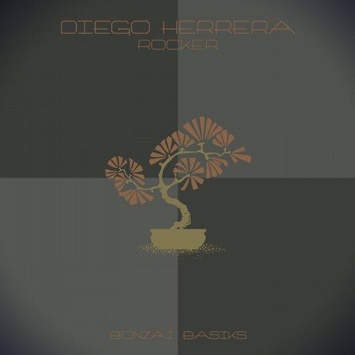DIEGO HERRERA – ROCKER (BONZAI BASIKS)
