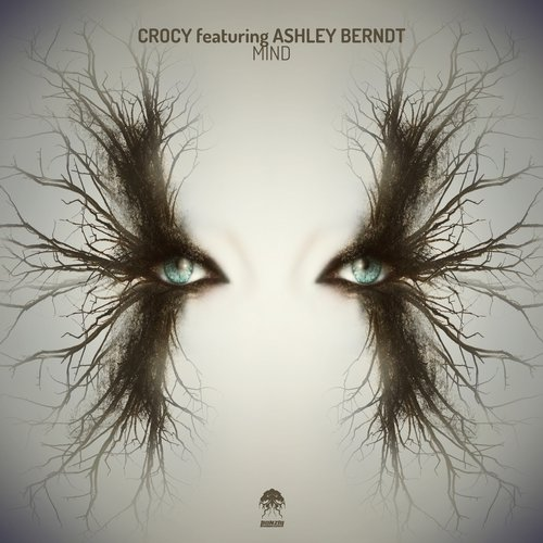 CROCY featuring ASHLEY BERNDT – MIND (BONZAI PROGRESSIVE)