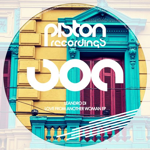 LEANDRO DI – LOVE FROM ANOTHER WOMAN EP (PISTON RECORDINGS)