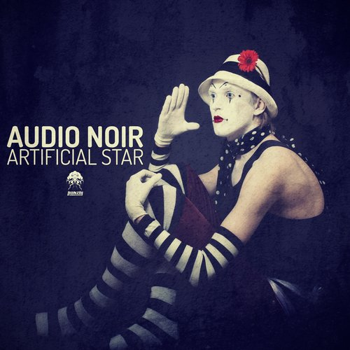 AUDIO NOIR – ARTIFICIAL STAR (BONZAI PROGRESSIVE)