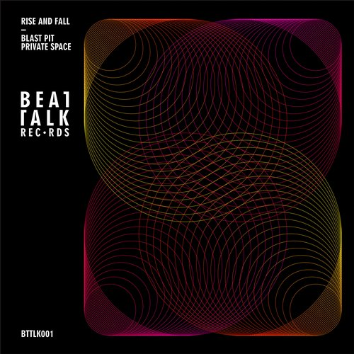 RISE AND FALL – BLAST PIT EP (BEAT TALK RECORDS)