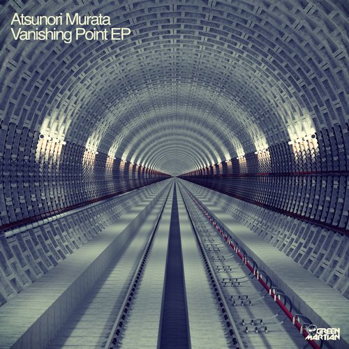 ATSUNORI MURATA – VANISHING POINT EP (GREEN MARTIAN)