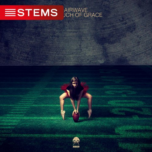 AIRWAVE – A TOUCH OF GRACE  (BONZAI PROGRESSIVE) – STEMS RELEASE
