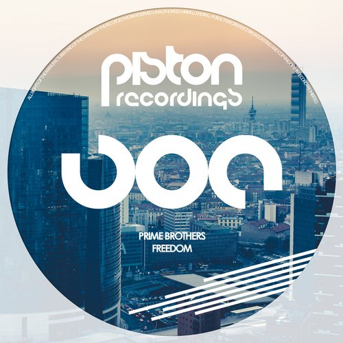 PRIME BROTHERS – FREEDOM (PISTON RECORDINGS)