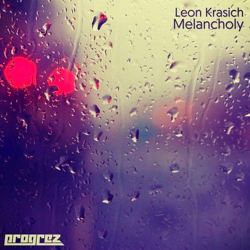 LEON KRASICH – MELANCHOLY (PROGREZ)