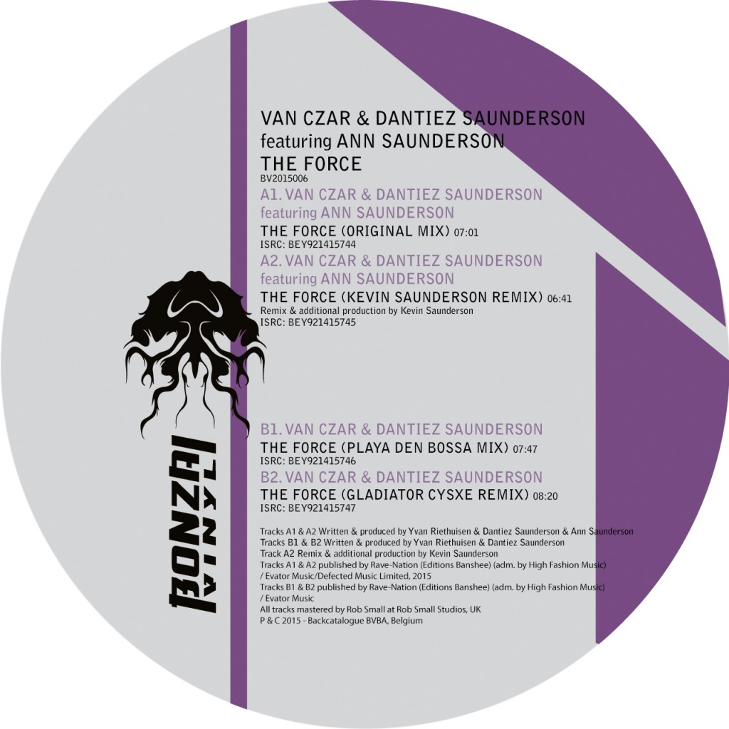 VAN CZAR & DANTIEZ SAUNDERSON ft. ANN SAUNDERSON – THE FORCE (BONZAI VINYL) – PRE-SALE AVAILABLE NOW!