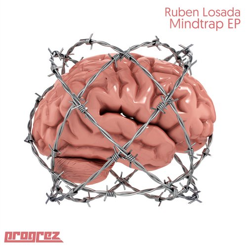 RUBEN LOSADA – MINDTRAP EP (PROGREZ)