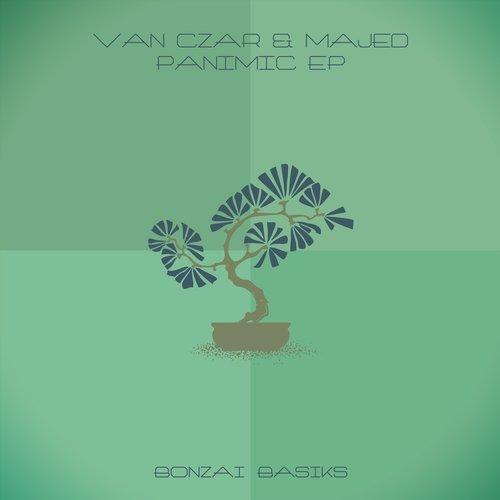 VAN CZAR & MAJED – PANIMIC EP (BONZAI BASIKS)
