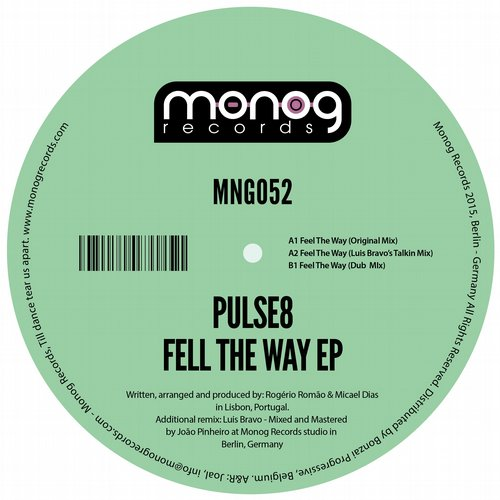 PULSE8 – FEEL THE WAY EP (MONOG RECORDS)