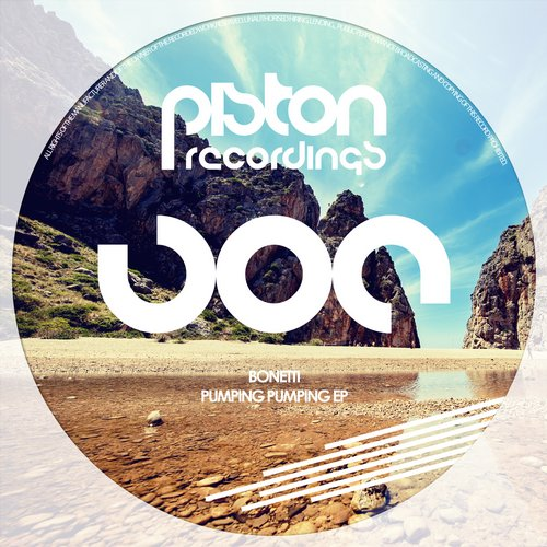BONETTI – PUMPING PUMPING EP (PISTON RECORDINGS)