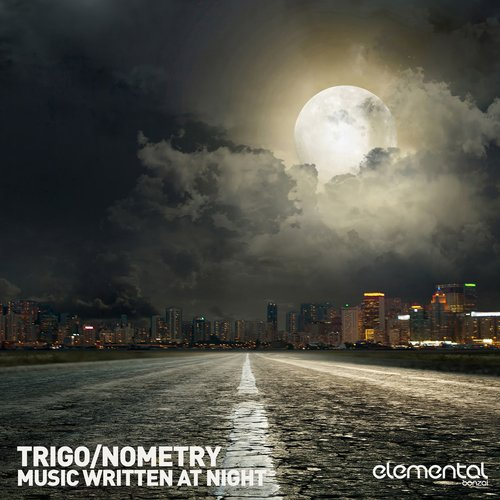 TRIGO NOMETRY – MUSIC WRITTEN AT NIGHT (BONZAI ELEMENTAL)