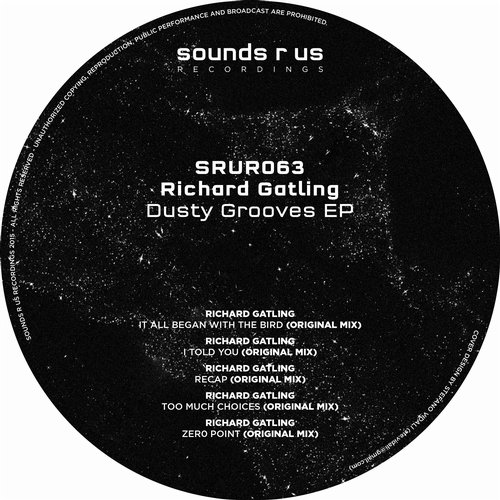 RICHARD GATLING – DUSTY GROOVES EP (SOUNDS R US RECORDINGS)