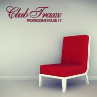 Club Traxx - Progressive House 17