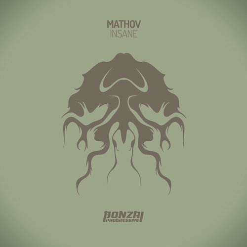 MATHOV – INSANE (BONZAI PROGRESSIVE)