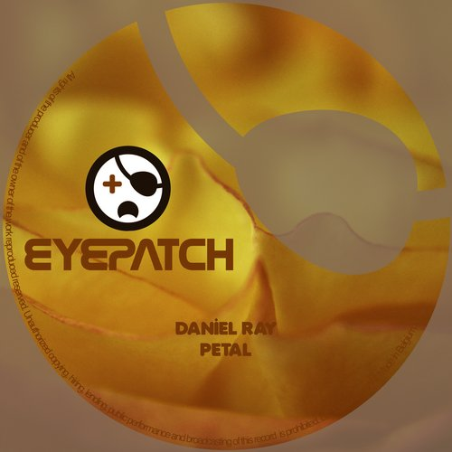 DANIEL RAY – PETAL (EYEPATCH RECORDINGS)