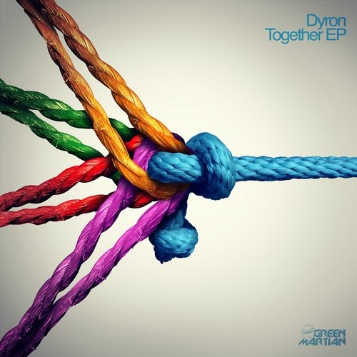 DYRON – TOGETHER EP (GREEN MARTIAN)