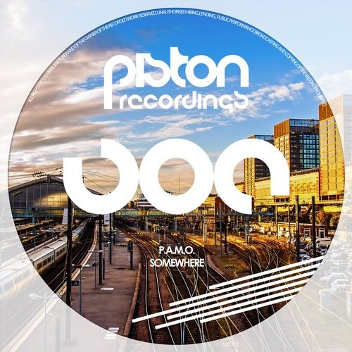 P.A.M.O. – SOMEWHERE (PISTON RECORDINGS)