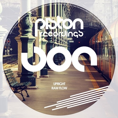 UPRIGHT – RAW FLOW (PISTON RECORDINGS)