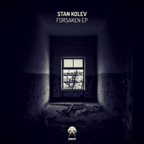 STAN KOLEV – FORSAKEN EP (BONZAI PROGRESSIVE)