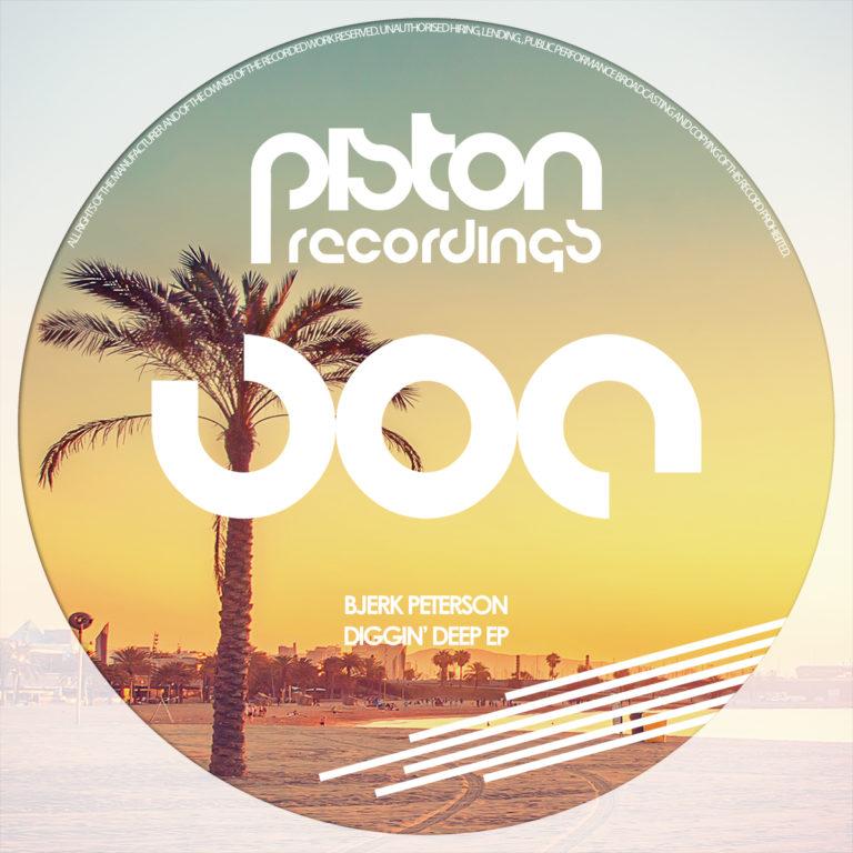 BJERK PETERSON – DIGGIN' DEEP EP (PISTON RECORDINGS)