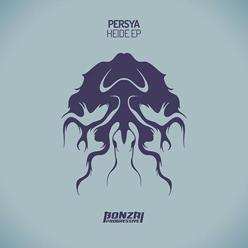 PERSYA – HEIDE EP (BONZAI PROGRESSIVE)