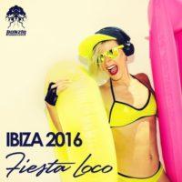 Ibiza 2016 - Fiesta Loco