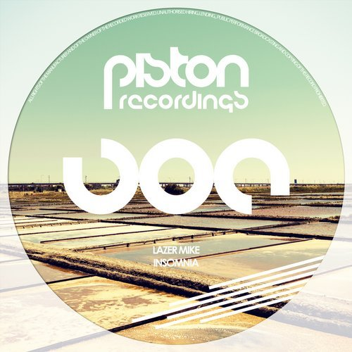 LAZER MIKE – INSOMNIA (PISTON RECORDINGS)