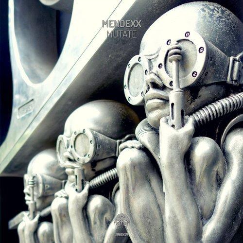 MENDEXX – MUTATE (BONZAI PROGRESSIVE)