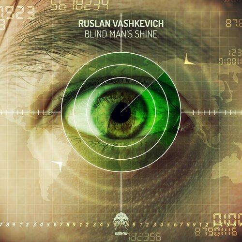 RUSLAN VASHKEVICH – BLIND MAN'S SHINE (BONZAI PROGRESSIVE)