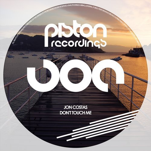 JON COSTAS – DON'T TOUCH ME (PISTON RECORDINGS)