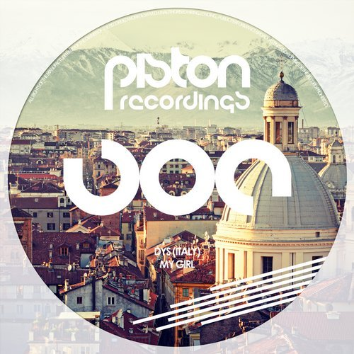 DYS (ITALY) – MY GIRL (PISTON RECORDINGS)