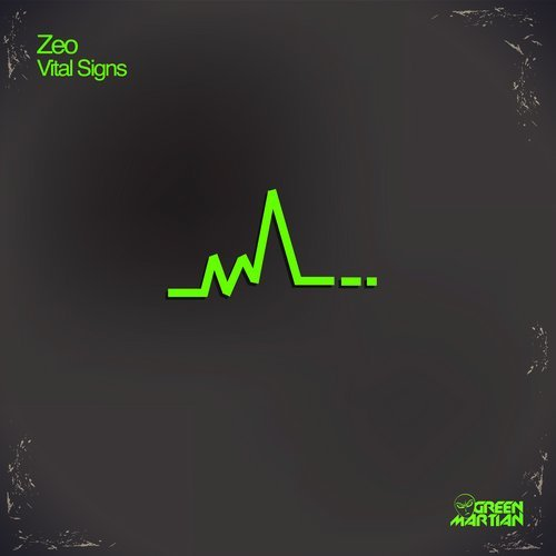 ZEO – VITAL SIGNS (GREEN MARTIAN)