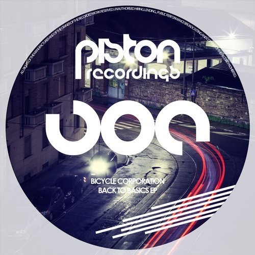 BICYCLE CORPORATION – BACK TO BASICS EP (PISTON RECORDINGS)
