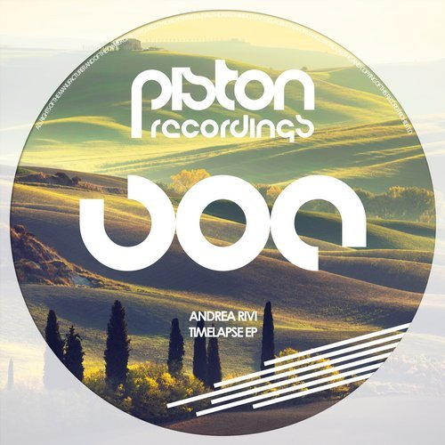 ANDREA RIVI – TIME LAPSE EP (PISTON RECORDINGS)