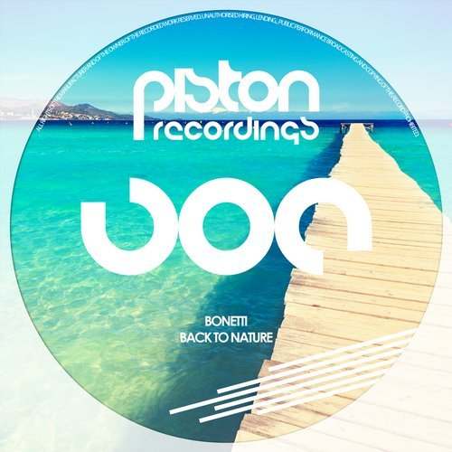 BONETTI – BACK TO NATURE (PISTON RECORDINGS)