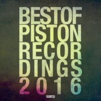 Best Of Piston Recordings 2016 - Deep House