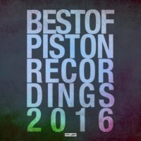 Best Of Piston Recordings 2016 - Tech House