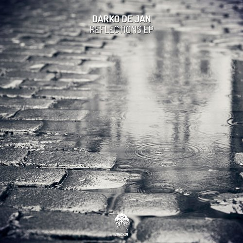 DARKO DE JAN – REFLECTIONS EP (BONZAI PROGRESSIVE)
