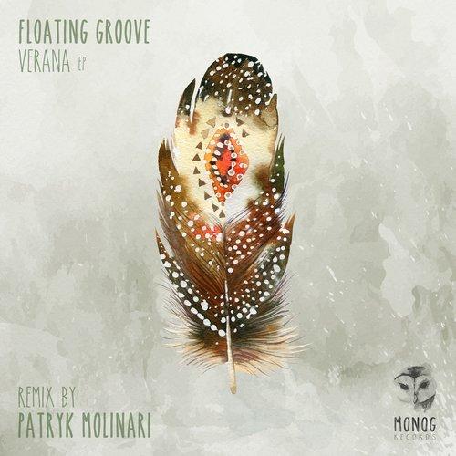 FLOATING GROOVE – VERANA EP (MONOG RECORDS)